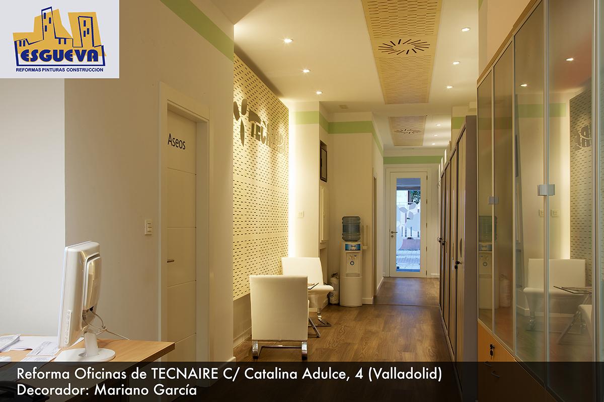 Reforma oficina de Tecnaire C/ Catalina Adulce, 4 (Valladolid)